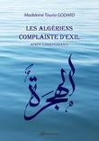 Les Algériens, complainte d'exil (Après l'Indépendance)