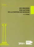 Les origines - Lecture de La Fortune des Rougon