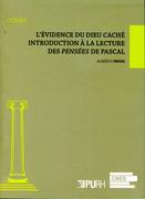 L'évidence du Dieu caché - Introduction à la lecture des Pensées de Pascal