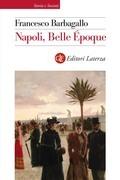 Napoli, Belle Époque