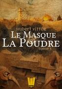 Le Masque et la Poudre, T.3 - Sous la surface