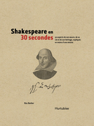 Shakespeare en 30 secondes