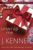 Unwrap Me: A Stark Ever After Novella: A Stark Ever After Novella