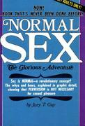Normal Sex The Glorious Adventure