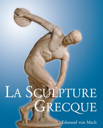 La Sculpture Grecque
