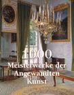 1000 Meisterwerke der Angwandten Kunst