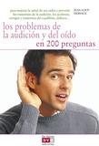 Los problemas de la audición y del oído en 200 preguntas