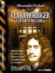 Clara Hörbiger e la cripta meccanica