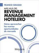 Más allá del Revenue Management Hotelero