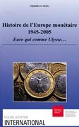 Histoire de l'Europe monétaire 1945-2005