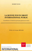 La bonne foi en droit international public
