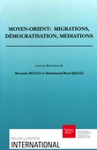 Moyen-Orient: migrations, démocratisation, médiations
