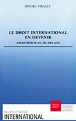 Le droit international en devenir