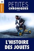 Petites Chroniques #32 : L'Histoire des jouets