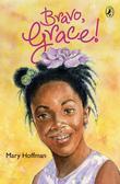 Bravo, Grace!