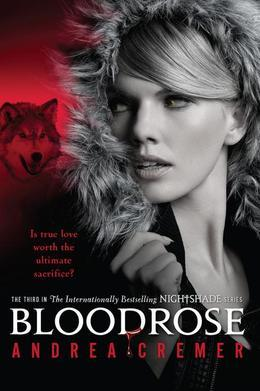 Bloodrose: A Nightshade Novel