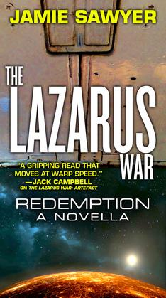 The Lazarus War: Redemption: A Lazarus War Novella