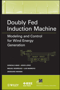 Doubly Fed Induction Machine: Modeling and Control for Wind Energy Generation