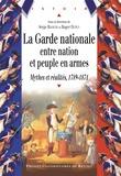 La Garde nationale entre Nation et peuple en armes