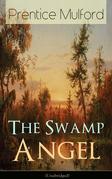 The Swamp Angel (Unabridged)