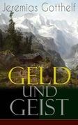 Geld und Geist (Vollständige Ausgabe: Teil 1&2)