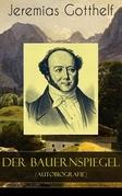 Der Bauernspiegel (Autobiografie) - Vollständige Ausgabe
