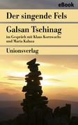 Der singende Fels - Schamanismus, Heilkunde, Wissenschaft