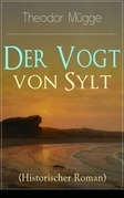 Der Vogt von Sylt (Historischer Roman) - Vollständige Ausgabe
