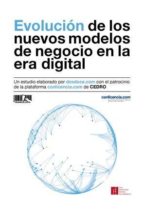 Evolución de los nuevos modelos de negocio en la era digital