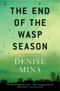 The End of the Wasp Season: A Novel