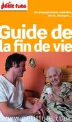 Guide de la fin de vie 2016 Petit Futé (avec photos et avis des lecteurs)