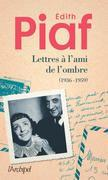 Lettres à l'ami de l'ombre: (1936 - 1959)