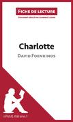 Charlotte de David Foenkinos (Fiche de lecture)