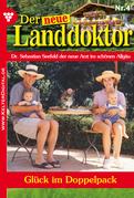 Der neue Landdoktor 4 - Arztroman