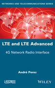 LTE & LTE Advanced: 4G Network Radio Interface