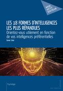 Les 18 formes d'intelligences les plus répandues