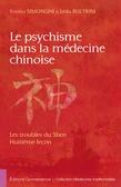 Le psychisme dans la médecine chinoise
