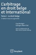 L'arbitrage en droit belge et international