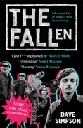 The Fallen: Life In and Out of Britain's Most Insane Group