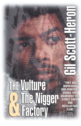 The Vulture & The Nigger Factory