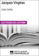 Jacques Vingtras de Jules Vallès