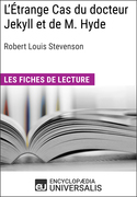 L'Étrange Cas du docteur Jekyll et de M. Hyde de Robert Louis Stevenson