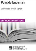 Point de lendemain de Dominique Vivant Denon