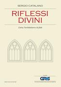 Riflessi divini: L'arte, l'architettura e la fede