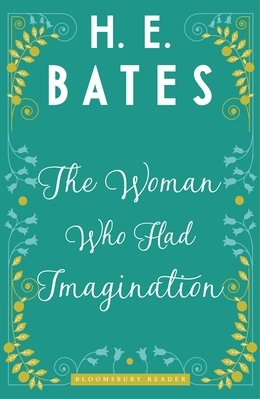 The Woman Who Had Imagination
