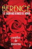 Berenice y el jardín más hermoso del mundo