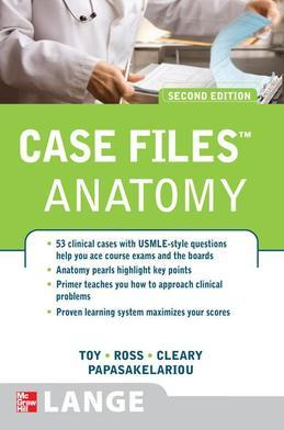 Case Files Anatomy, Second Edition