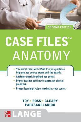 Case Files Anatomy, Second Edition