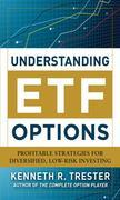 Understanding ETF Options: Profitable Strategies for Diversified, Low-Risk Investing