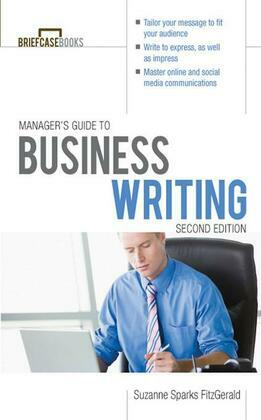 Manager's Guide To Business Writing 2/E